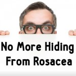 Learn how to get rid of rosacea