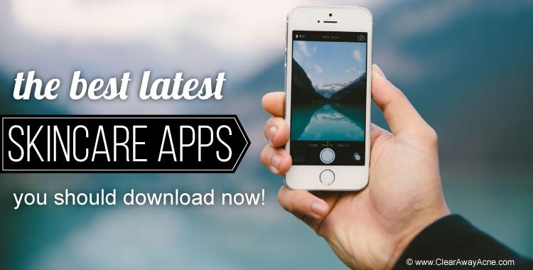 Best Android iOS Apps For Acne And Skin Care