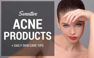 8 best acne products for sensitive skin + 6 sensitive skincare tips