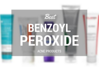 Best Benzoyl Peroxide Acne Treatments