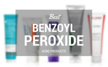 10 Best Benzoyl Peroxide Acne Treatment Products in 2017