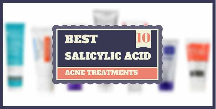 Best salicylic acid acne treatments