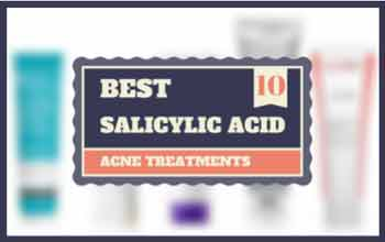 10 Best Salicylic Acid Acne Treatments for 2017 | CAA