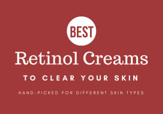 10 Best Over the Counter Retinol Creams for Acne CAA