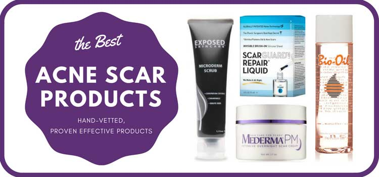 10 Best Products For Acne Scars Proven Effective In 2017