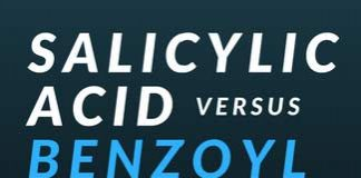 Salicylic acid vs benzoyl peroxide - the ultimate rundown