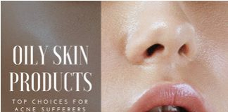 Top Oily Skin Acne Products Reviewed